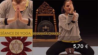 Séance de yoga sur le chakra du cœur, anti-stress, contre les angoisses, développer son intuition, ...