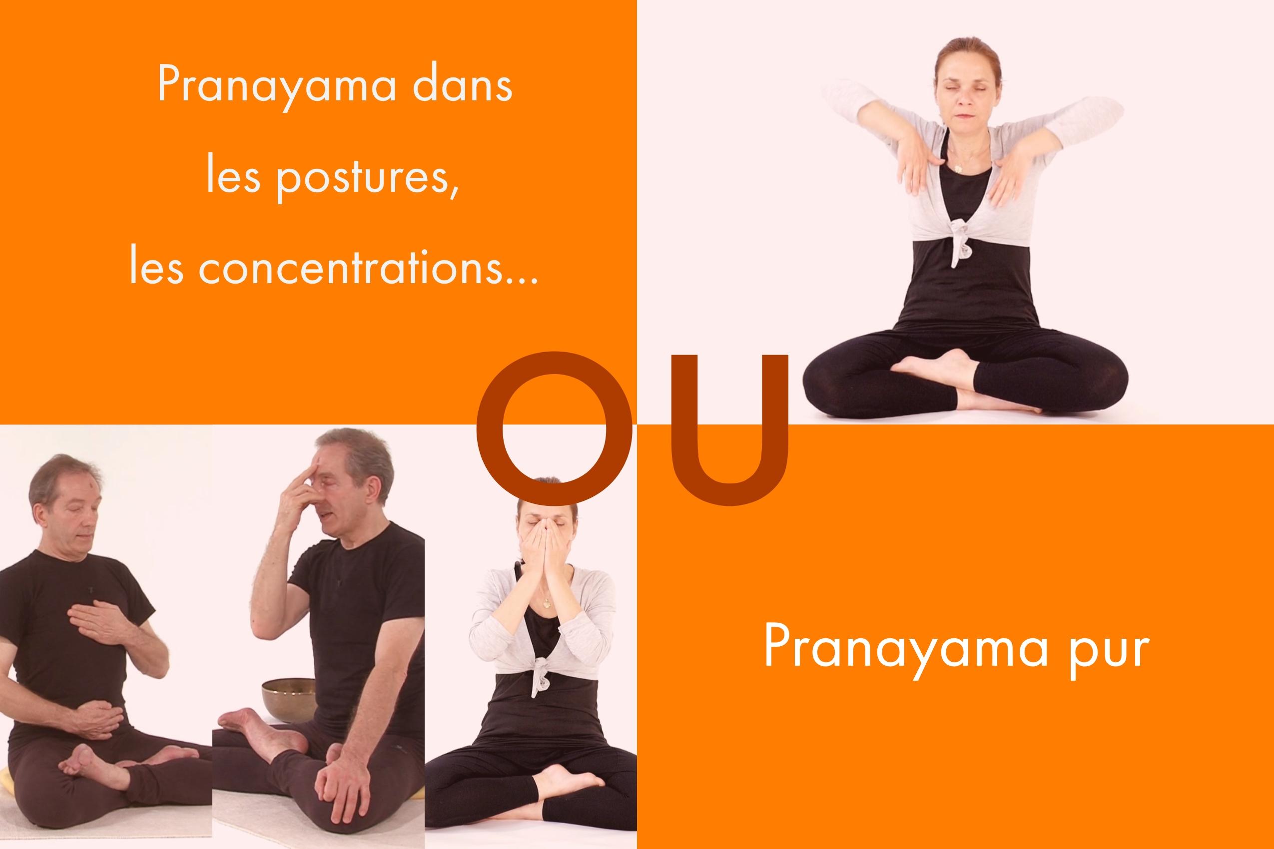 Pranayama pur ou dans les postures