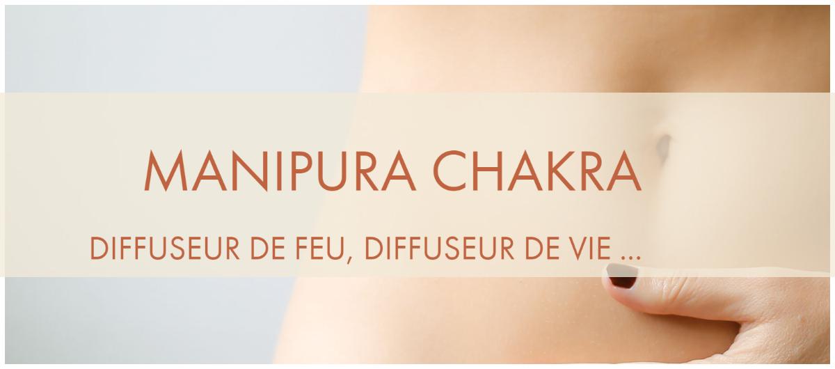 Yoga Solutions Santé - Blog - Chakra aux vertus thérapeutiques - Manipura/ le ventre